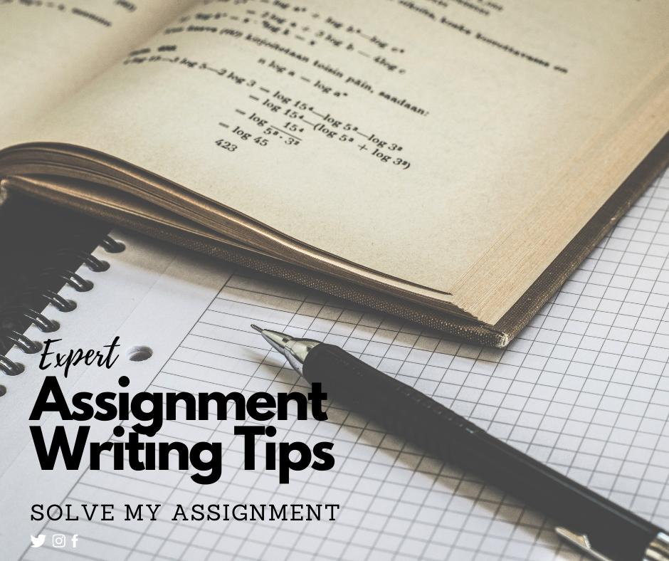 Expert Tips to Write an Effective Assignment