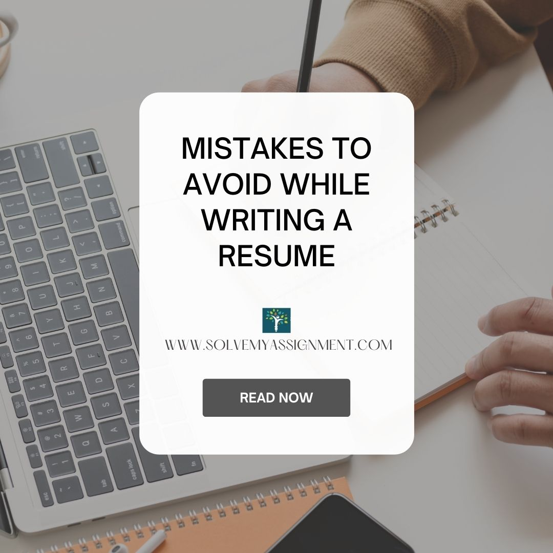 Mistakes to Avoid While Writing a Resume