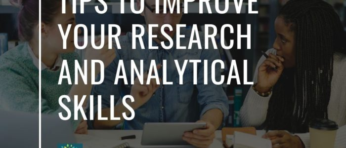 Tips to Improve Your Research and Analytical Skills